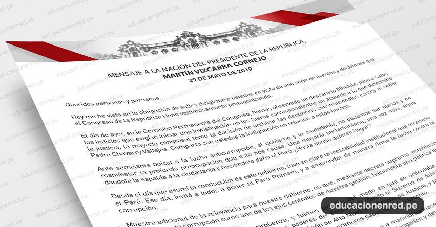 MENSAJE A LA NACIÓN: Texto Completo del Mensaje Presidencial (29 Mayo 2019) Martín Vizcarra Cornejo - DESCARGAR .PDF - www.presidencia.gob.pe