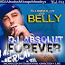 "Audio:  DJ Absoult ft Belly ""Forever"""