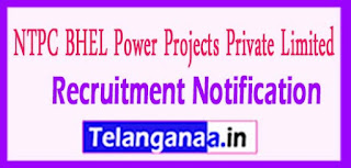 NBPPL NTPC BHEL Power Projects PrivateLlimited Recruitment Notification 2017 Last Date 31- 05- 2017