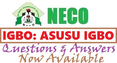 NECO Igbo 2017 Questions & Answers Obj Theory & Essay  Expo/Runz