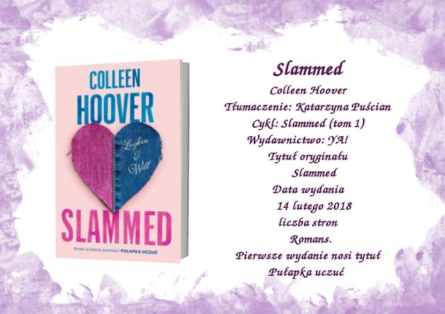 Slammed - czyli nowe wydanie Pułapki uczuć autorstwa Colleen Hoover