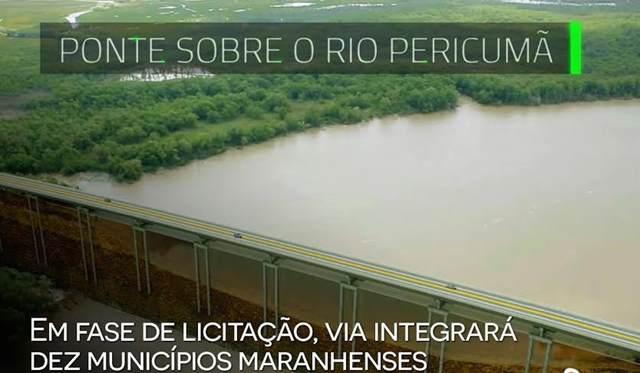 Saiu a licitação da ponte sobre o Rio Pericumã