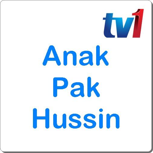 Sinopsis drama Anak Pak Hussin TV1, pelakon dan gambar drama Anak Pak Hussin TV1