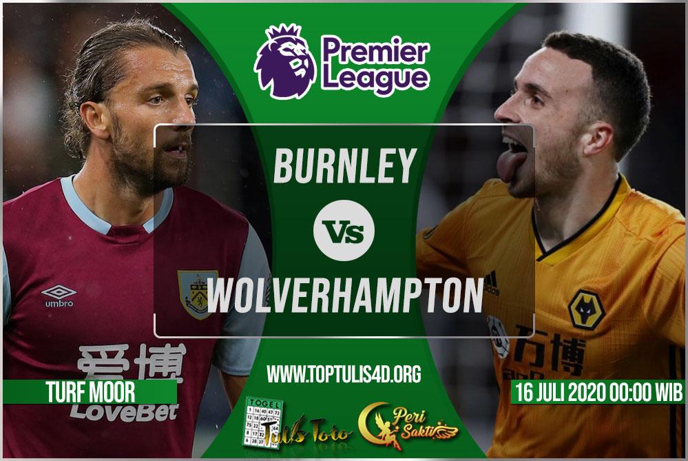 Prediksi Burnley vs Wolverhampton 16 Juli 2020