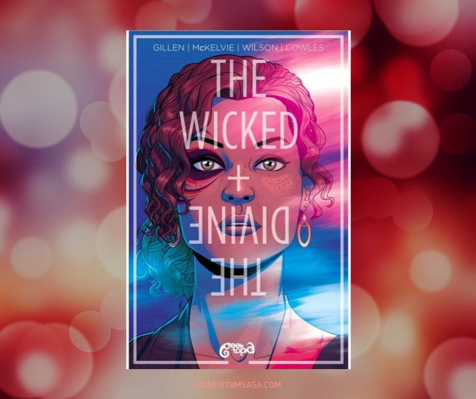 Resenha: The Wicked + The Divine, de Gillen, McKelvie, Wilson e Cowles