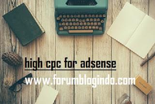 Daftar Topik Blog Terbaik dengan Nilai CPC Tinggi Google Adsense 2017