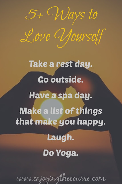 5+ Ways to Love Yourself