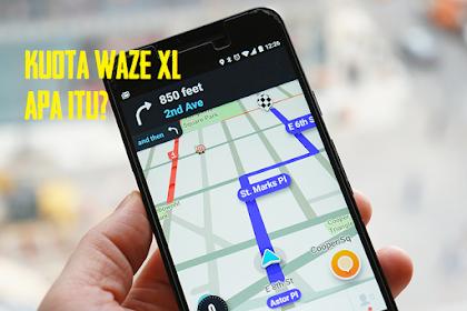 Apa itu Kuota Waze XL Dan Cara Menggunakanya