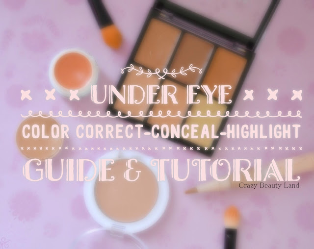 Under Eye Color Correction Concealing Highlight Guide & Tutorial India
