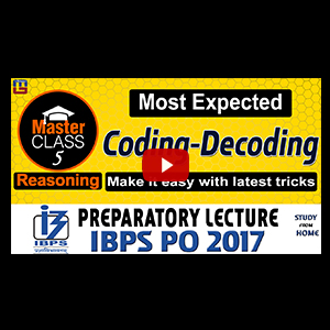 Master Class | Most Expected : Coding - Decoding | Reasoning | Preparation Class 5 | IBPS PO 2017