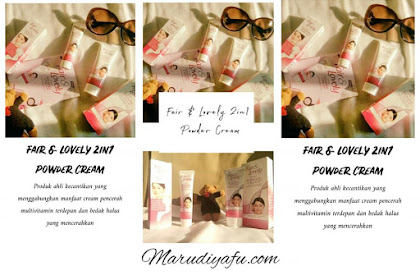 Review Fair & Lovely 2in1 Powder Cream #WajahCerah14Jam