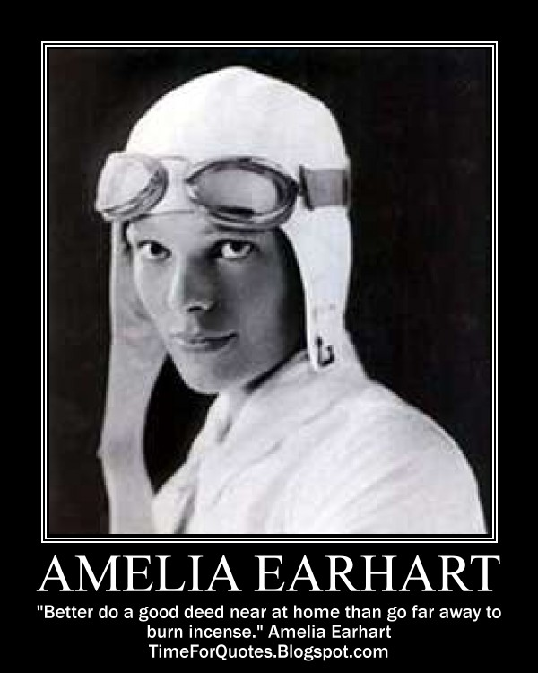 "Time To Go Home Quotes: ""Time For Quotes"": Time For Amelia Earhart Quotes"