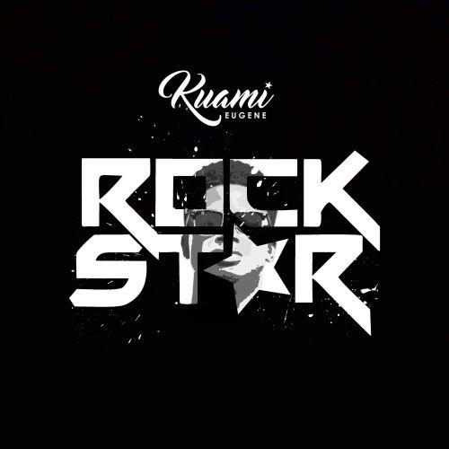 AUDIO: Kuami Eugene - Rockstar (Official Mp3). || New SONG