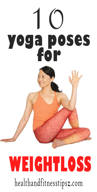 YOGA POSES FOR WEIGHTLOSS