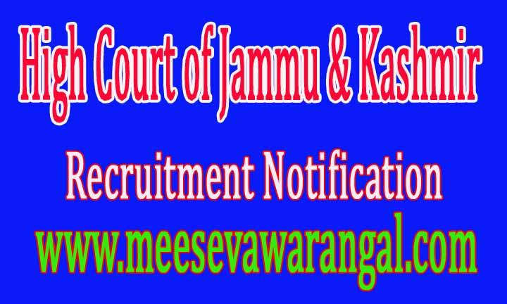 High Court of Jammu & Kashmir JK High Court Recruitment Notification 2016