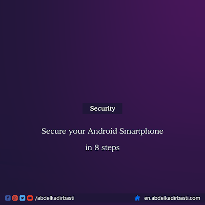 Secure your Android Smartphone in 8 steps
