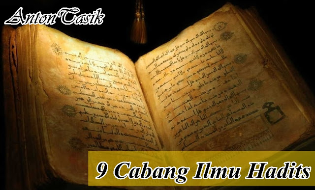 9 Cabang Ilmu Hadits