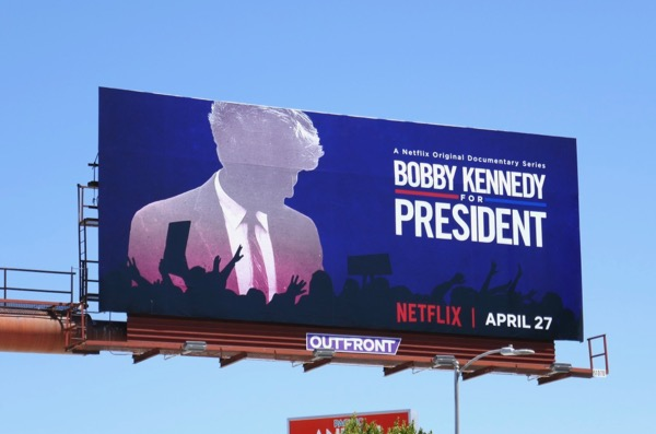 Bobby Kennedy for President billboard