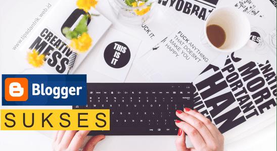 Rekomendasi Blog Terbaik untuk Belajar Menjadi Blogger Sukses