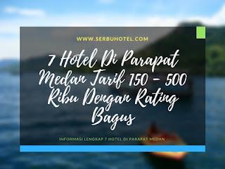 7 Hotel Di Parapat Medan Tarif 150 - 500 Ribu Dengan Rating Bagus