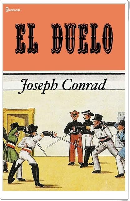 """""""El duelo"""" de Joseph Conrad"""