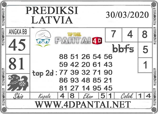 PREDIKSI TOGEL LATVIA PANTAI4D 30 MARET 2020