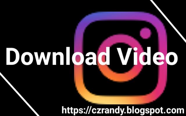 3 Cara Mudah Download Video dari Instagram