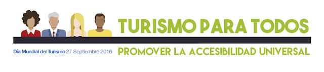 Texto contenido en la imagen: Turismo para  Todos, promover la accesibilidad universal. 27 septiembre 2016.