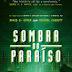 Sombra do Paraíso, paradigma da ficção científica