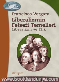 Francisco Vergara - Liberalizmin Felsefi Temelleri