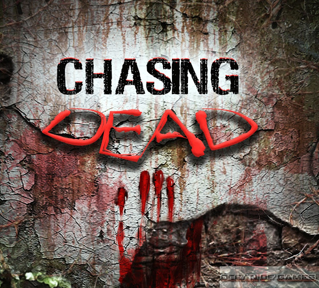 Download Chasing Dead Game Full Setup