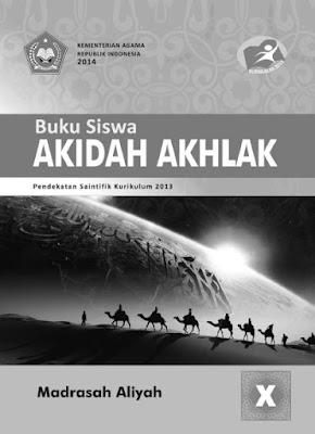Buku Akidah Akhlak Madrasah Aliyah Kurikulum 2013 Kelas X, XI, XII