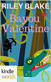 The Miss Fortune Series: Bayou Valentine (Kindle Worlds Short Story) - A fast-paced romantic thriller with cozy elements by Riley Blake