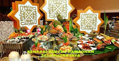 Senarai Buffet Ramadhan 2018 Putrajaya (Lokasi dan Harga)