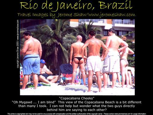 Copacabana Cheeks Rio de Janeiro, Brazil