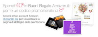 8 euro in Regalo su AMAZON per ogni 40 euro di Buono acquistato