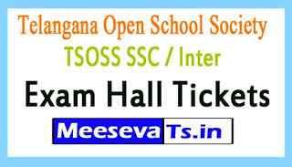 Telangana Open School Society TOSS SSC / Inter Exam Hall Tickets Download