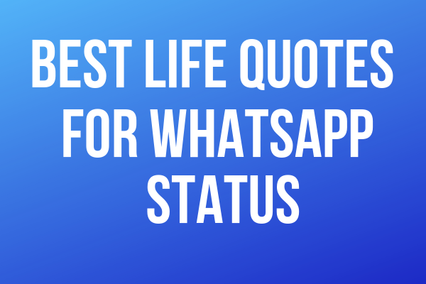 Best Life Quotes For Whatsapp Status Htd Instagram Account