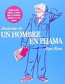 """""""Andanzas de un hombre en pijama"""" - Paco Roca"""