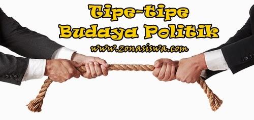 Tipe-tipe Budaya Politik | www.zonasiswa.com