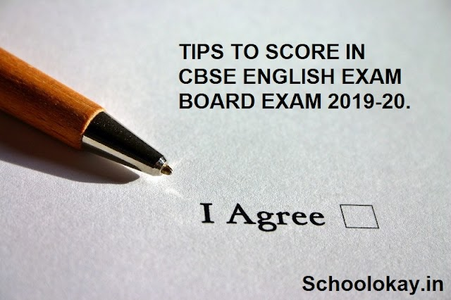 TIPS TO SCORE IN CBSE ENGLISH EXAM BOARD EXAM 2019-20