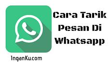 Cara Tarik atau Batalkan Pesan Salah Kirim di WhatsApp