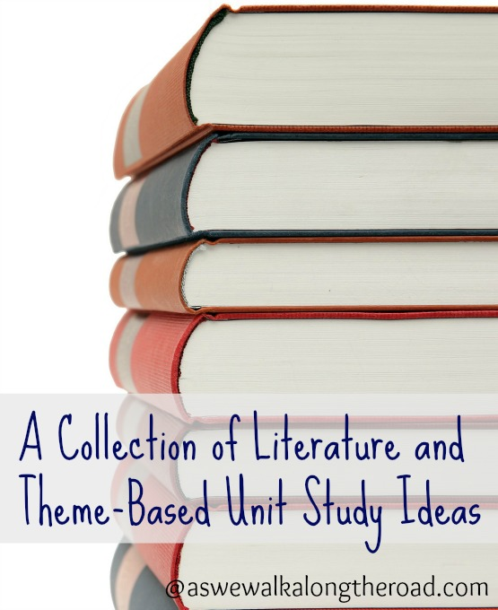 A collection of literature themed unit studies