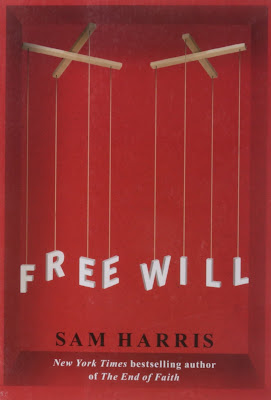 sam harris theorizes that free will is essentially an illusion Everything is determined, the beginning as well as the end, by forces over which we have no control it is determined for the insect as well as the star.