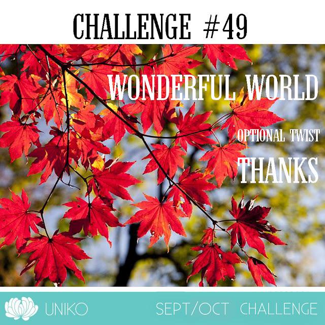 Uniko Challenge #49 - wonderful world