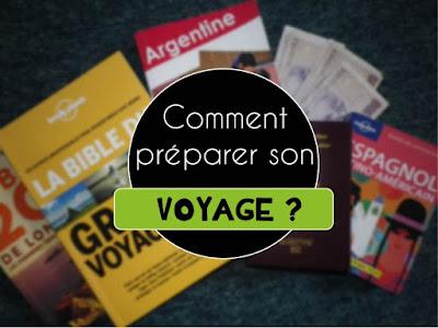 Comment préparer son voyage ?