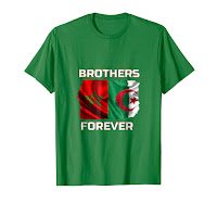Best Moroccan and Algerian are brothers T-Shirt, as gift for your algerian or moroccan freind.