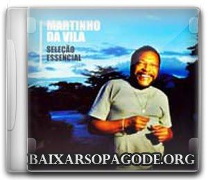 CD Martinho da Vila - Seleção Essencial Grandes Sucessos (2011)