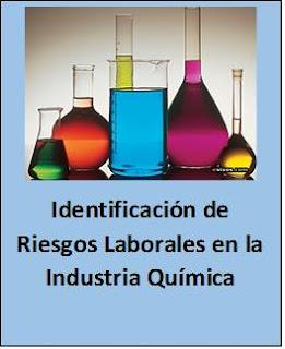 Identificación de Riesgos Laborales en la Industria Química.