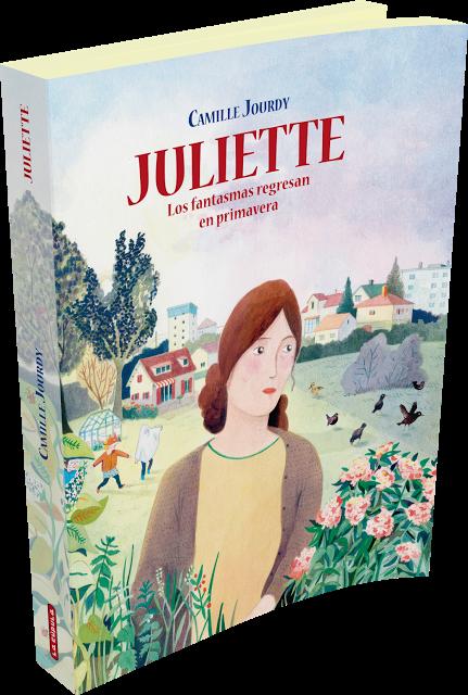 Juliette, los fantasmas regresan en primavera